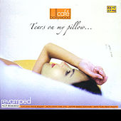 Café Bollywood - Tears On My Pillow by Various Artists