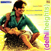 Delhii Heights by Various Artists
