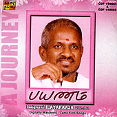 Payanam ...A Journey - Isaignani Ilayaraaja by Various Artists