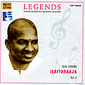 Legends - Ilaiyaraaja Vol. 2 by Various Artists