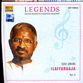 Legends - Ilaiyaraaja Vol. 5 by Various Artists