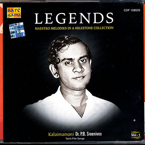 Legends - Dr. P.B. Sreenivos Vol. 1 by Various Artists