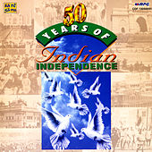 50 Years Of India Independence by Various Artists