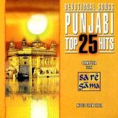 Punjabi Devotional Songs: Top 25 Hits by Various Artists
