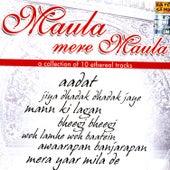 Maula Mere Maula by Various Artists