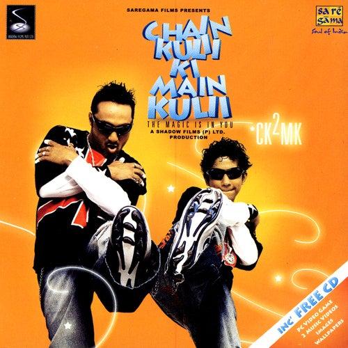 Chain Kulii Ki Main Kulii by Various Artists