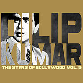 Dilip Kumar - The Stars Of Bollywood - Vol. 5 by Various Artists