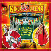 Kings & Queens - The Best Panjabi Roots Music by Various Artists