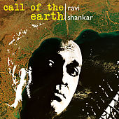 Call Of The Earth - 12 Meditations On The Sitar by Ravi Shankar