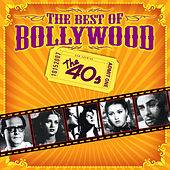 The Best Of Bollywood - The 40s by Various Artists
