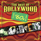 The Best Of Bollywood - The 60s by Various Artists