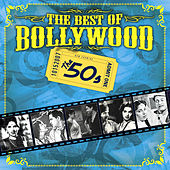 The Best Of Bollywood - The 50s by Various Artists