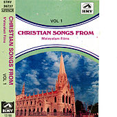 Christian Songs From Malayalam Films -Vol:1 by Various Artists