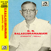 G.N.Balasubramaniam(Carnatic Vocal) by G.N Balasubramaniam