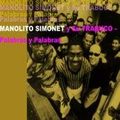 Palabras y Palabras by Manolito Simonet Y Su Trabuco