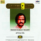 Golden Hour - Sreekumaran Thampi - All Time Hits by Various Artists