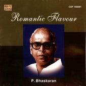 P. Bhaskaran - Romantic Hits by Various Artists