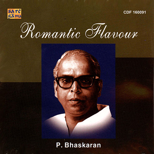 P. Bhaskaran - Romantic Hits by Various Artists