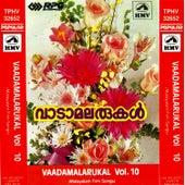 Vaadamalarukal -Vol:10 by Various Artists