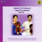 Lalgudi G.J.R.Krishnan & Vijayalakshmi-Violin(Due) by Lalgudi Gjr Krishnan