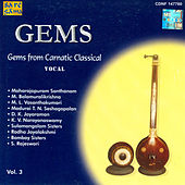 Gems -Carnatic Classical  - Vocal - Vol.3 by Various Artists