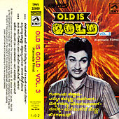 Old Is Gold - Vol:3 (Kannada Film Hits) by Various Artists