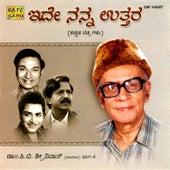 Idhe Nanna Uttara - Dr.P.B.Sreenivos Solo [Vol.4] by P B Sreenivos