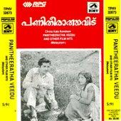 Panitheeratha Veedu/Durga/Abhayam/Maravilthirivu by Various Artists