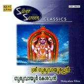 Silver Screen Classics:Guruvayoor Kesava by Various Artists