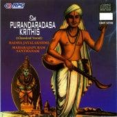 Sri Purandaradas Krithis-R.Jayalakshmi/Maharapuram by Various Artists
