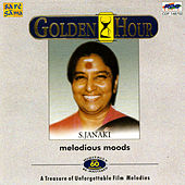 Golden Hour - S.Janaki - Melodious Moods by S.Janaki