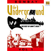 The Underground - Bombay (The Best Of What's Next) by Various Artists