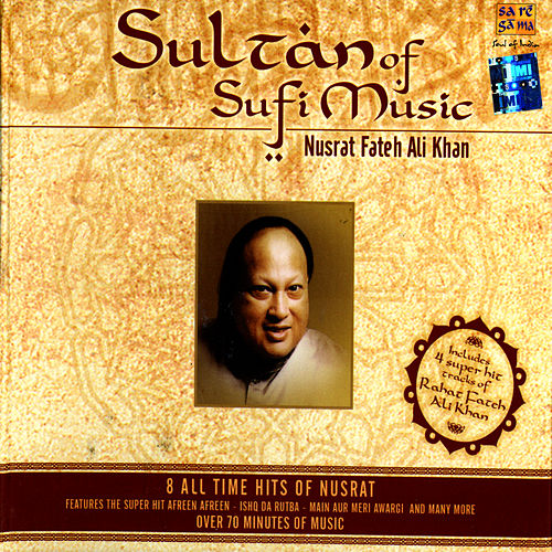Sultan Of Sufi Music - Nusrat Fateh Ali Khan by Various Artists