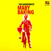 Maby Baking by The Supersonics