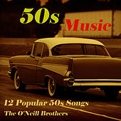 50s Music by The O'Neill Brothers