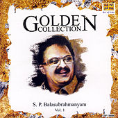 Golden Collection - S.P. Balasubrahmanyam Vol. 1 by Various Artists