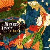 Cihan by Birsen Tezer