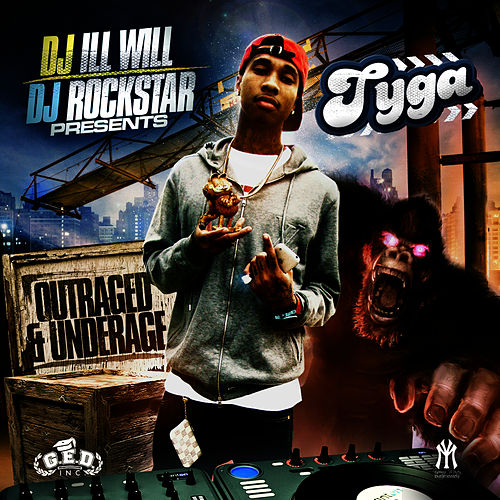 Outraged And Underage by Tyga