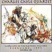 More Live At The Knitting Factory by Charles Gayle