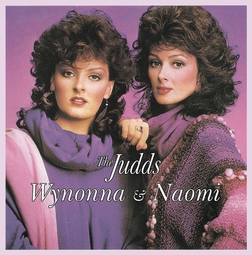 Wynonna & Naomi by The Judds