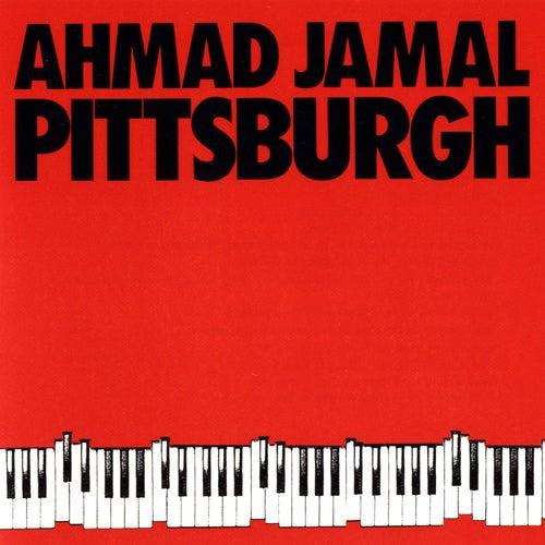 Pittsburgh by Ahmad Jamal