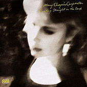 Shooting Straight In The Dark by Mary Chapin Carpenter