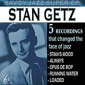Savoy Jazz Super EP: Stan Getz by Stan Getz