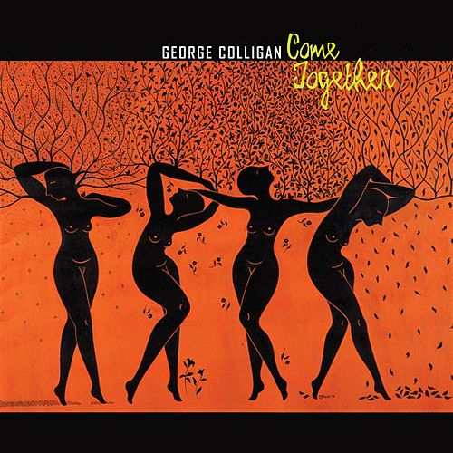 Come Together by George Colligan