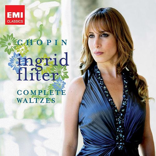 Chopin: The Complete Waltzes by Ingrid Fliter