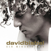 Sin Mirar Atras by David Bisbal