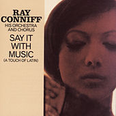 Say It With Music by Ray Conniff