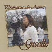 Promesa de Amor by Giselle