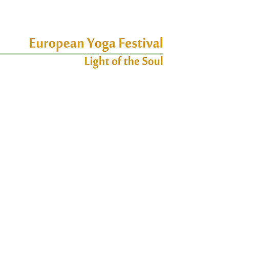 European Yoga Festival - Light of the Soul by Various Artists