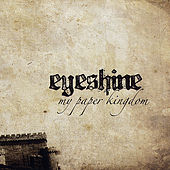 My Paper Kingdom by Eyeshine